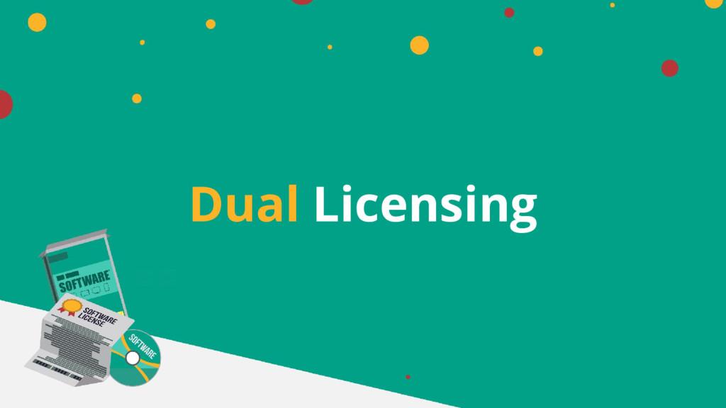 Dual Licensing