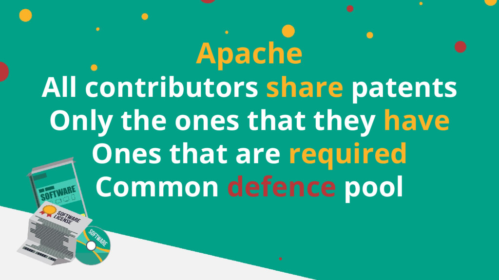 Apache All contributors share patents Only the ...