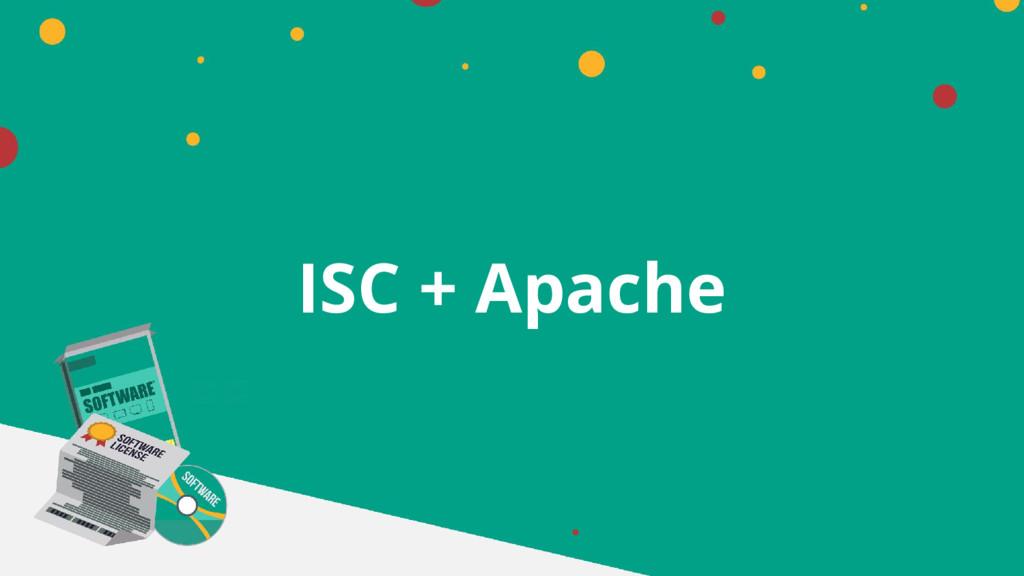 ISC + Apache