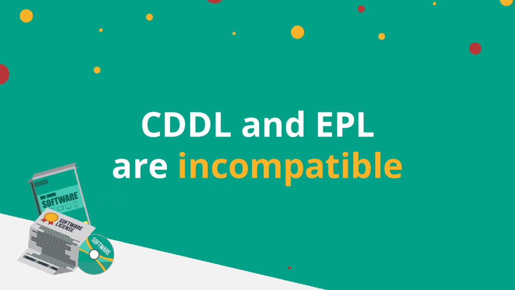CDDL and EPL are incompatible