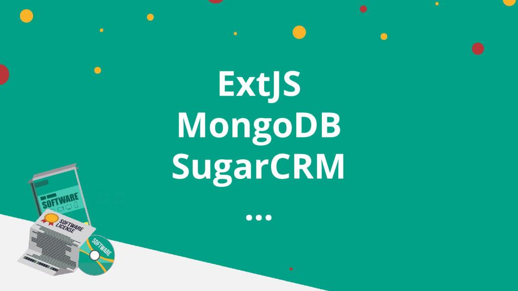 ExtJS MongoDB SugarCRM …