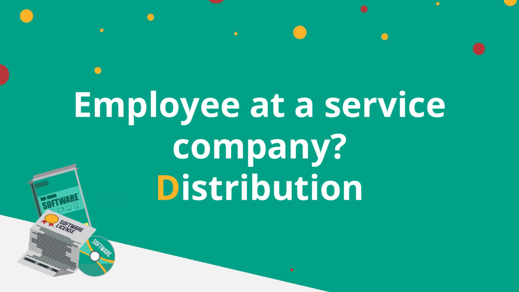 Employee at a service company? Distribution