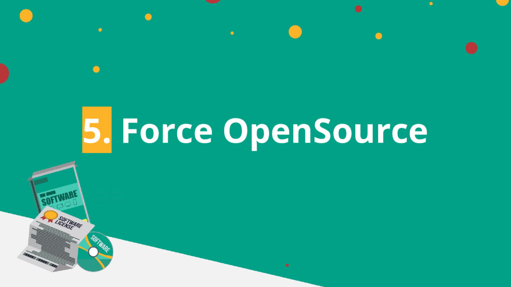 5. Force OpenSource