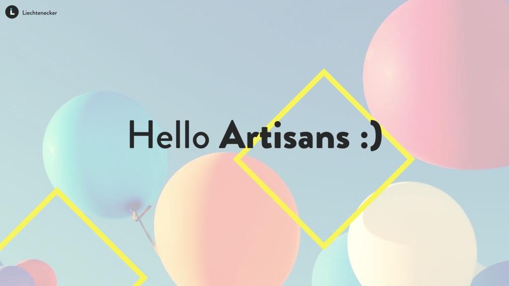 Hello Artisans :)