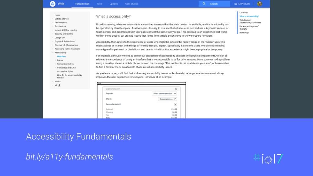 Accessibility Fundamentals bit.ly/a11y-fundamen...