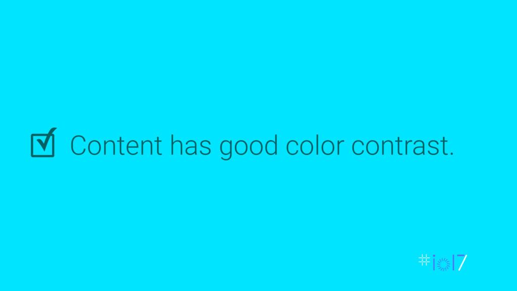Content has good color contrast. ✓