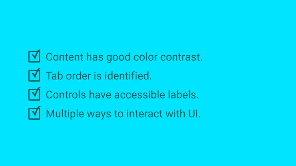 ✓ ✓ ✓ ✓ Content has good color contrast. Tab or...