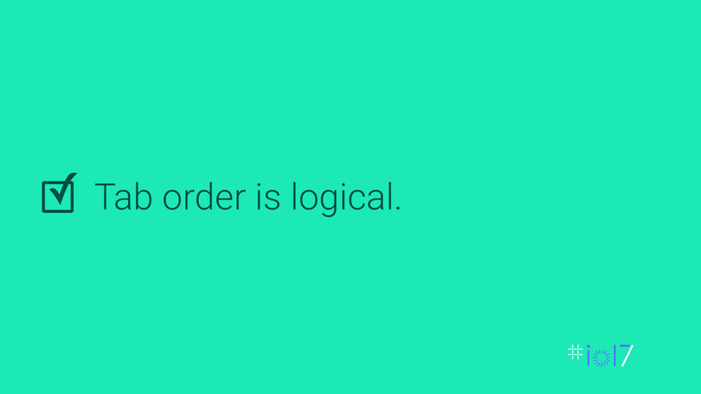 Tab order is logical. ✓