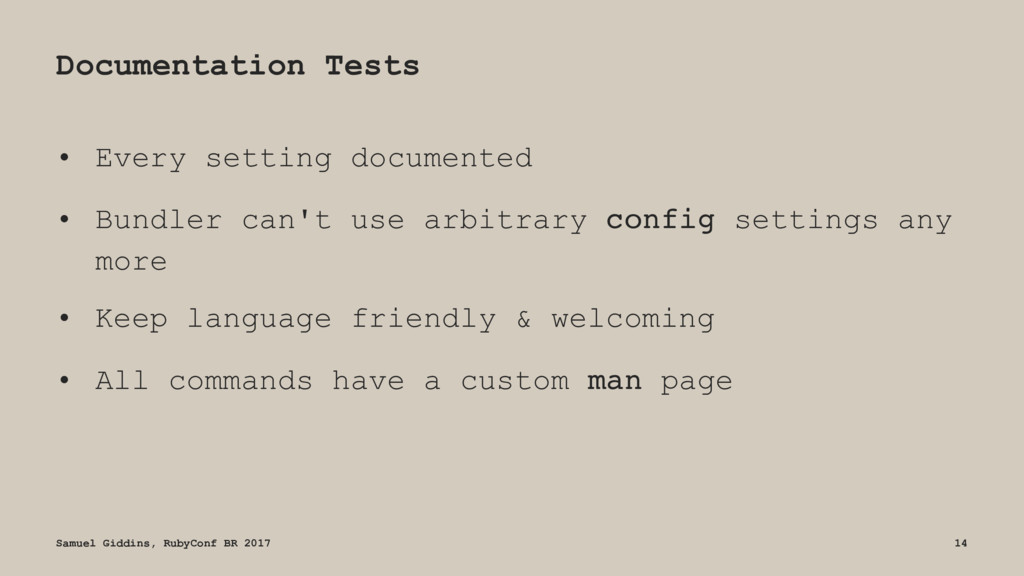 Documentation Tests • Every setting documented ...