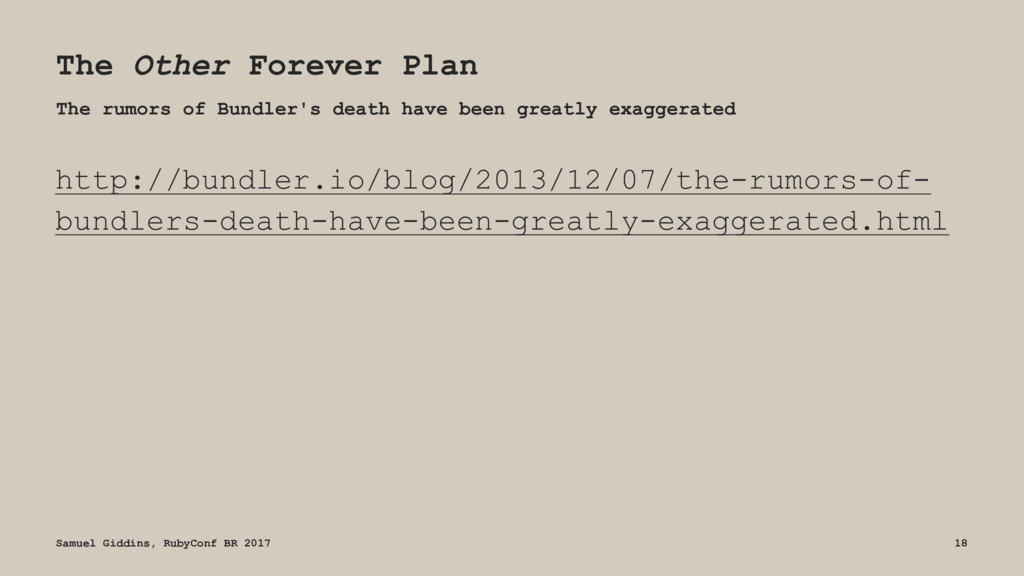 The Other Forever Plan The rumors of Bundler's ...