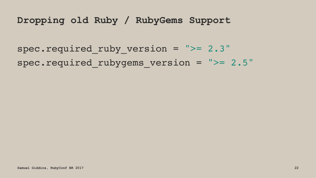 Dropping old Ruby / RubyGems Support spec.requi...