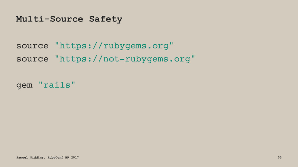 "Multi-Source Safety source ""https://rubygems.or..."
