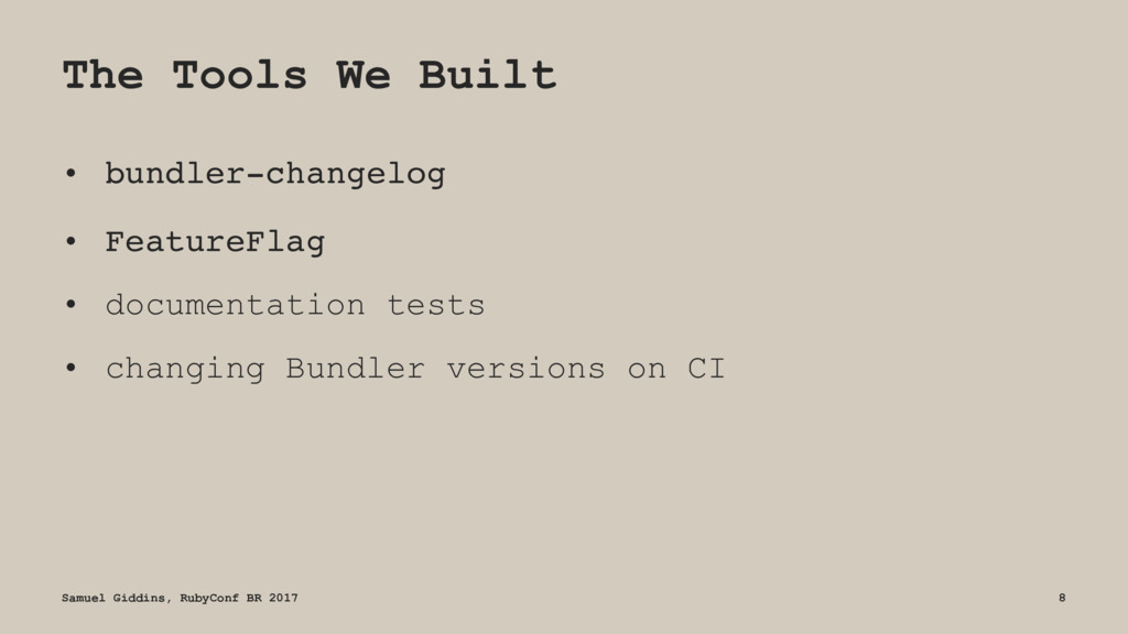The Tools We Built • bundler-changelog • Featur...