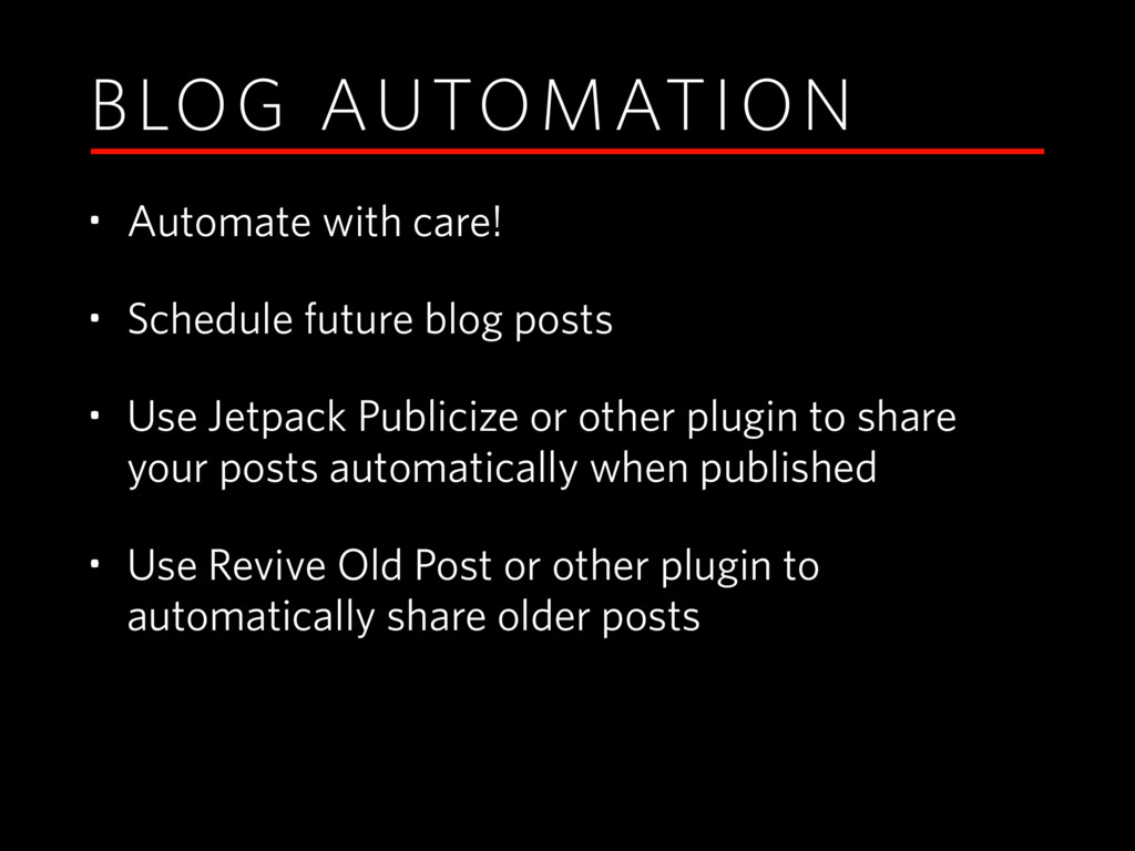 BLOG AUTOMATION • Automate with care! • Schedul...