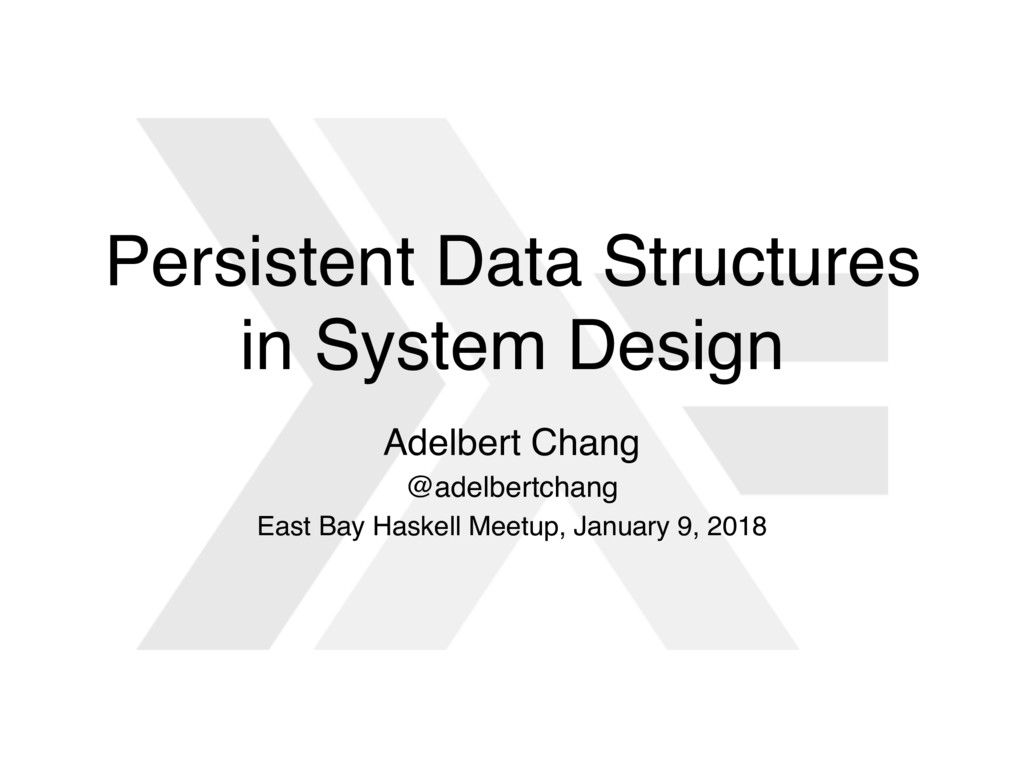 Persistent Data Structures in System Design Ade...