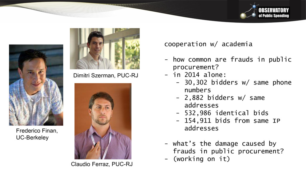 cooperation w/ academia - how common are frauds...
