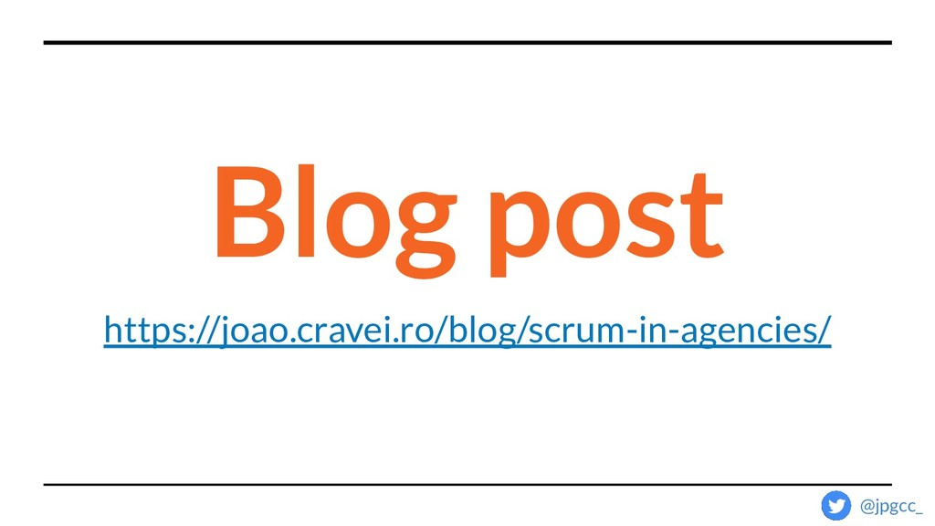 https://joao.cravei.ro/blog/scrum-in-agencies/ ...