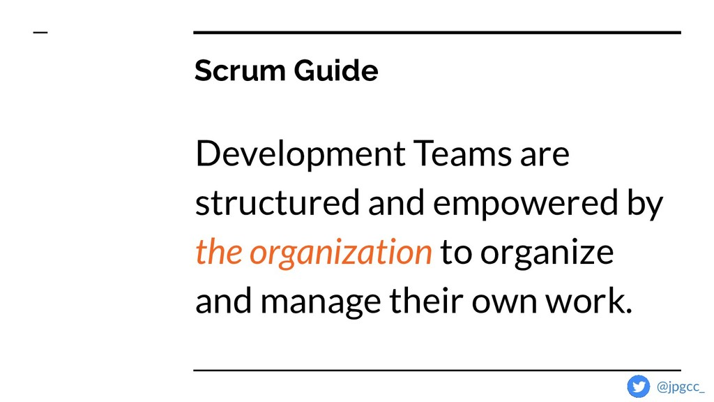Scrum Guide Development Teams are structured an...