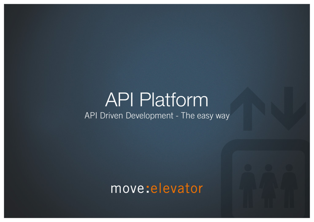 API Platform API Driven Development - The easy ...