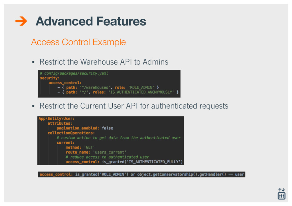 Advanced Features • Restrict the Warehouse API ...