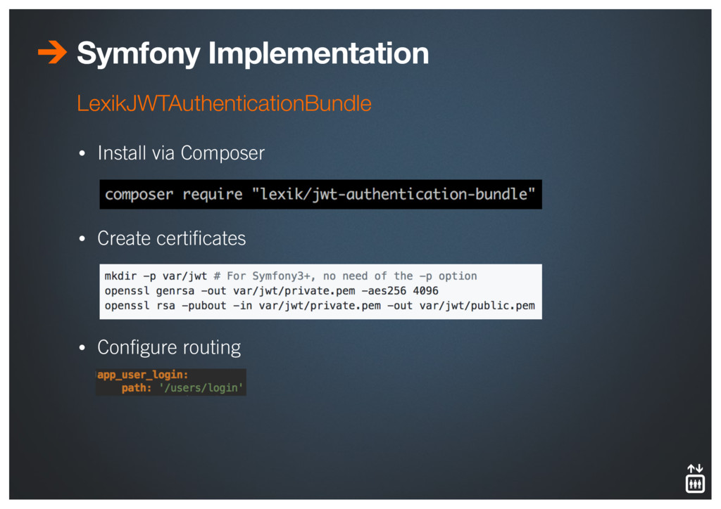 Symfony Implementation • Install via Composer