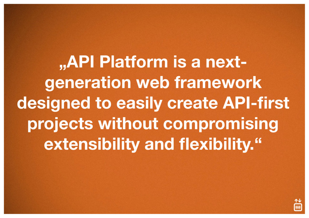 """API Platform is a next- generation web framewo..."