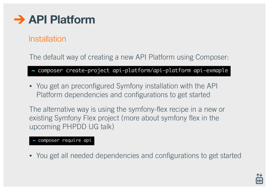 API Platform The default way of creating a new ...