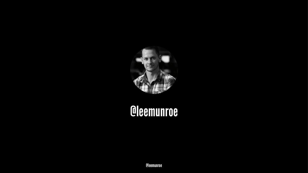 @leemunroe @leemunroe