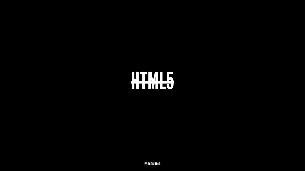 HTML5 @leemunroe