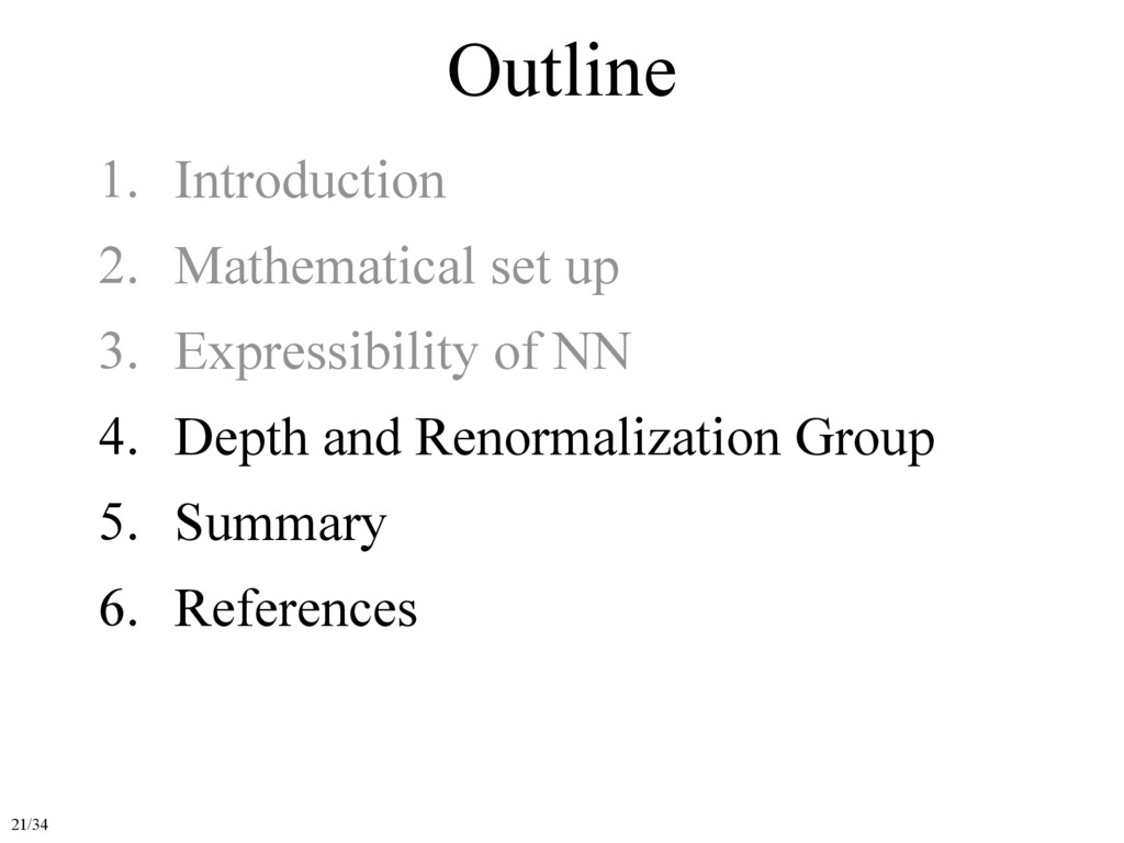 Outline 1. Introduction 2. Mathematical set up ...