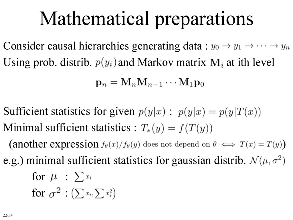 Mathematical preparations Sufficient statistics...