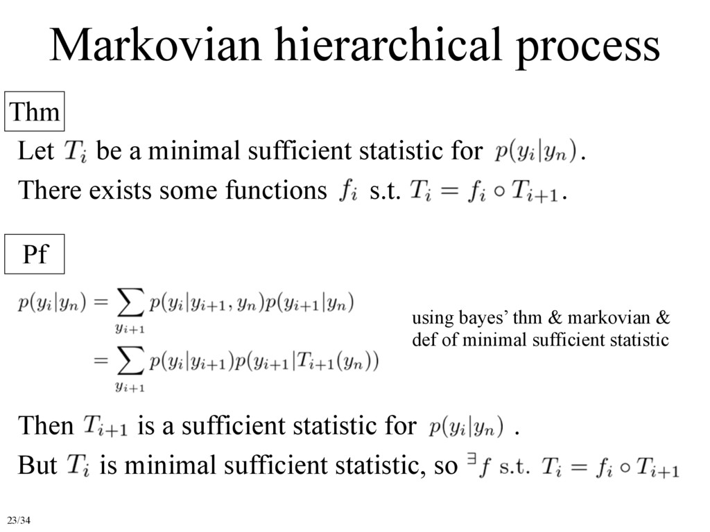 Markovian hierarchical process Thm Pf Let be a ...