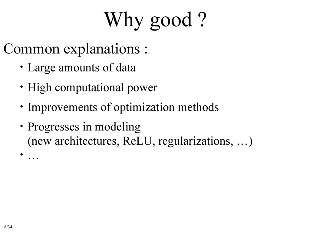 Why good ? Common explanations : ɹɾLarge amount...