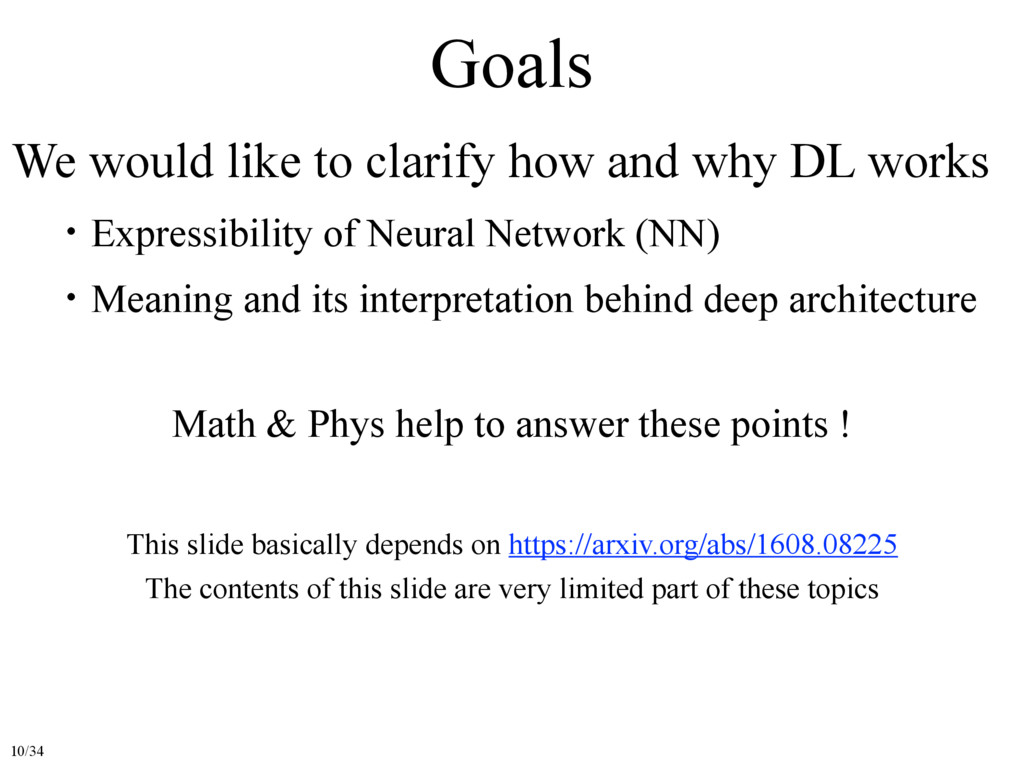 Goals We would like to clarify how and why DL w...