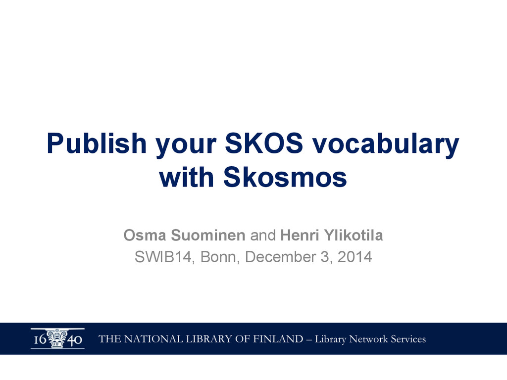 Publish your SKOS vocabulary with Skosmos Osma ...