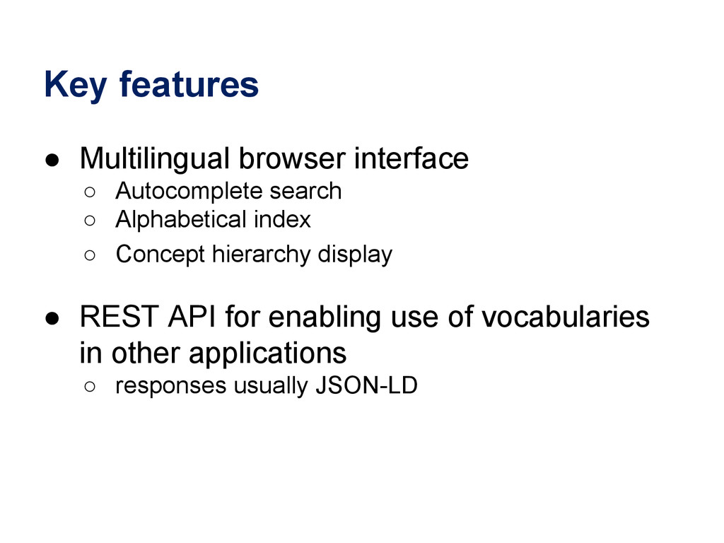 Key features ● Multilingual browser interface ○...