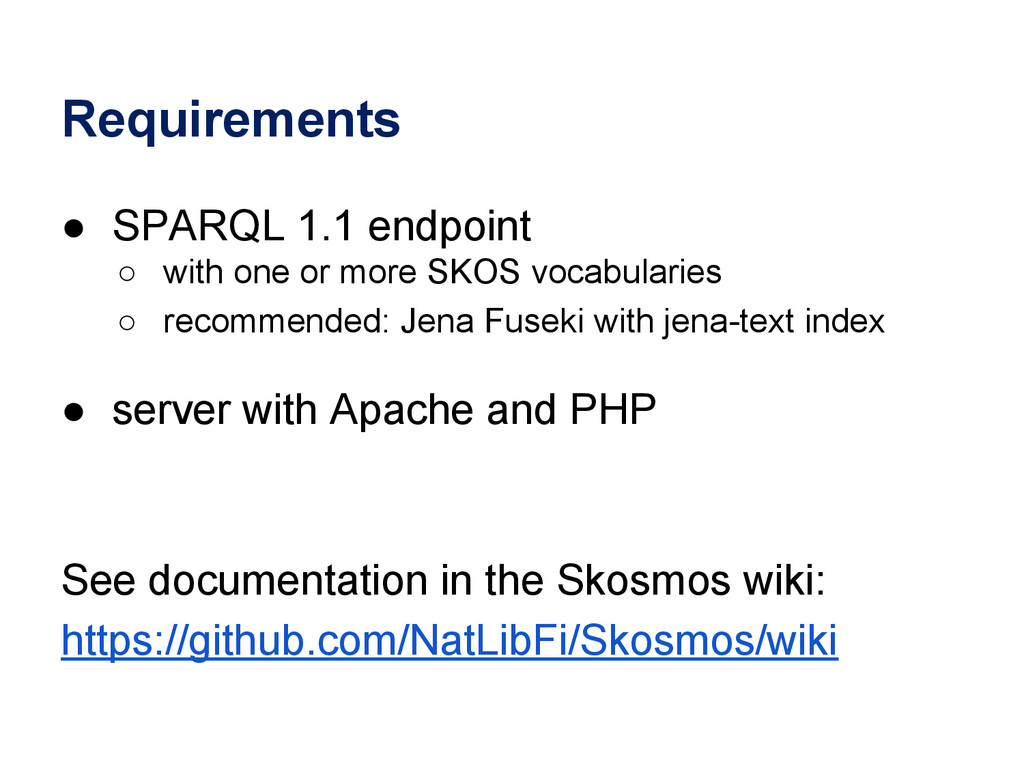 Requirements ● SPARQL 1.1 endpoint ○ with one o...