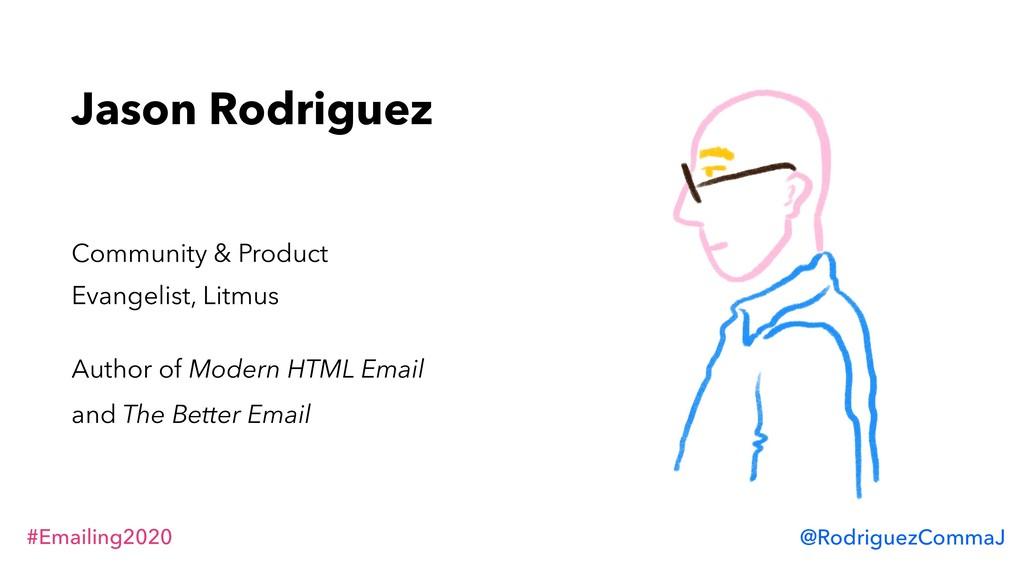#Emailing2020 @RodriguezCommaJ Jason Rodriguez ...