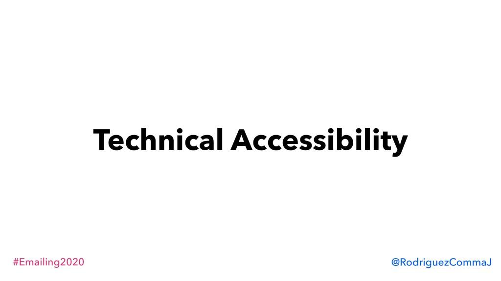 #Emailing2020 @RodriguezCommaJ Technical Access...