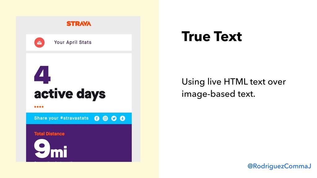 @RodriguezCommaJ True Text Using live HTML text...