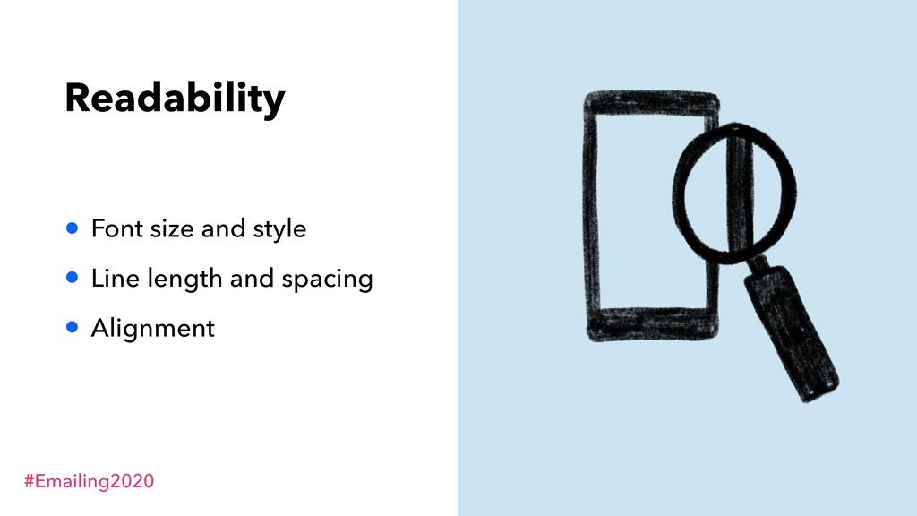 #Emailing2020 Readability • Font size and style...