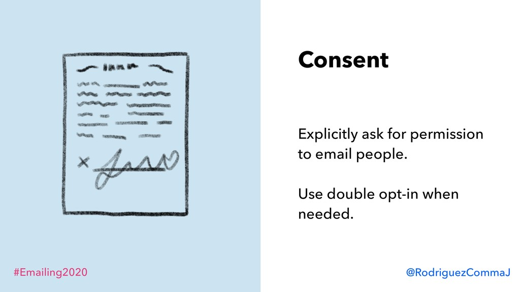 #Emailing2020 @RodriguezCommaJ Consent Explicit...