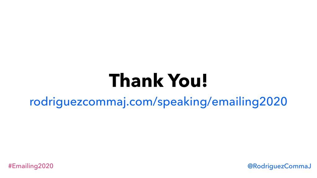 #Emailing2020 @RodriguezCommaJ Thank You! rodri...