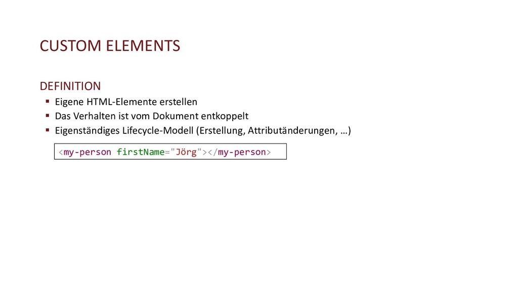 CUSTOM ELEMENTS DEFINITION § Eigene HTML-Elemen...