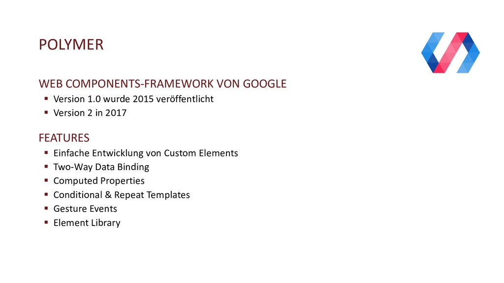 POLYMER WEB COMPONENTS-FRAMEWORK VON GOOGLE § V...
