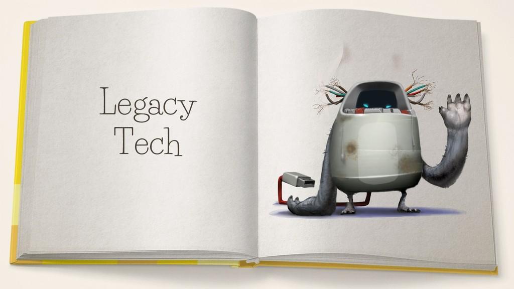 Legacy Tech