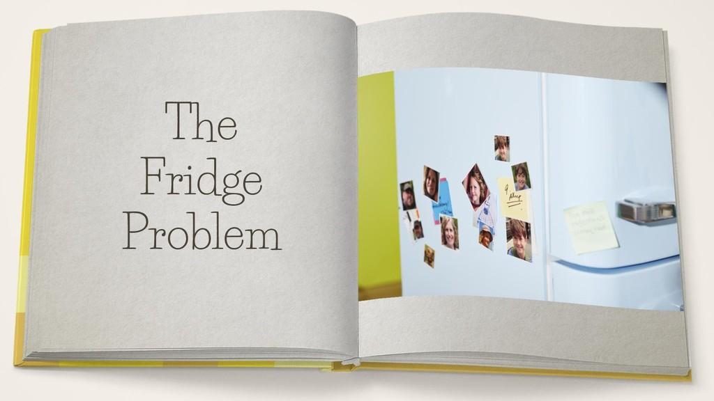 The Fridge Problem
