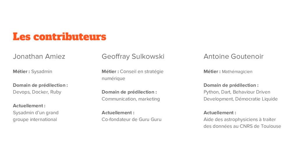 Les contributeurs Jonathan Amiez Métier : Sysad...