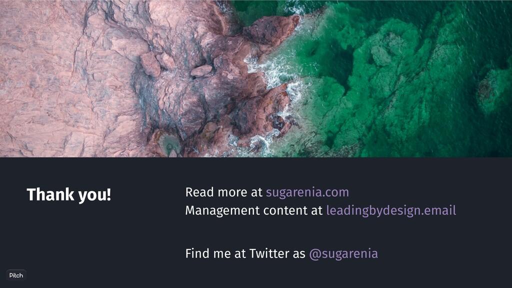 Read more at sugarenia.com Thank you! Managemen...