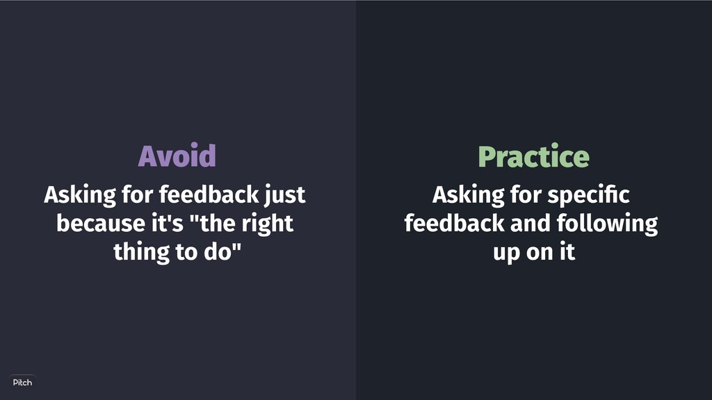 """Asking for feedback just because it's """"the righ..."""